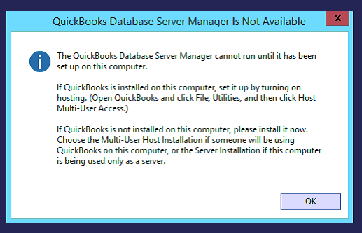 QuickBooks Database Server manager is not available